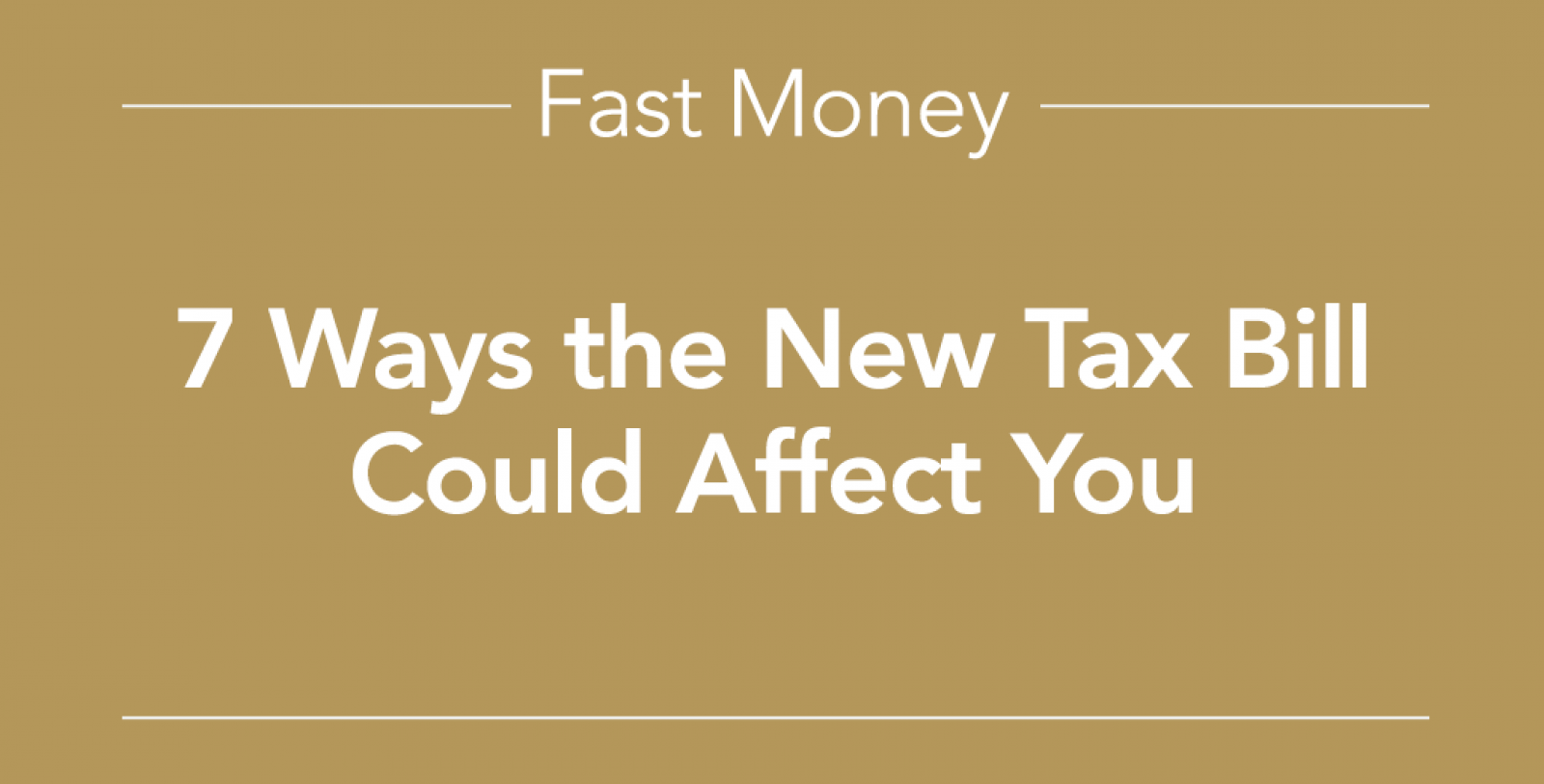 7 ways the new tax law could affect you
